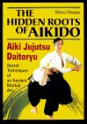 Cover von The Hidden Roots of Aikido: Aiki Jujutsu Daitoryu
