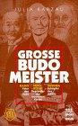Cover von Große Budomeister. Jigoro Kano. Gichin Funakoshi. Morihei Ueshiba.