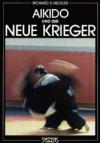 Umschlag von 'Aikido und der neue Krieger'
