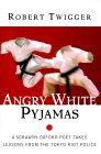 Cover von Angry White Pyjamas - A Scrawny Oxford Poet Takes Lessons from the Tokyo Riot Police